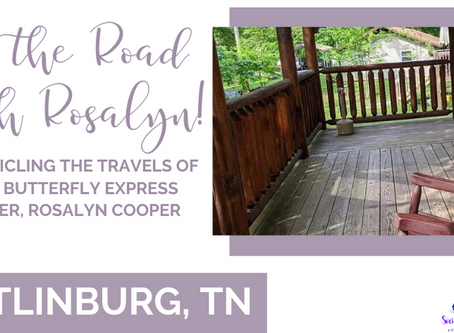 On The Road with Rosalyn: Gatlinburg, TN!