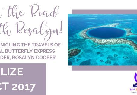 On the Road with Rosalyn: Belize!