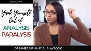 Yank Yourself Out of Analysis Paralysis