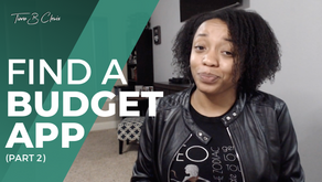 How to Find the Right Budget App So You Don't Quit (Pt. 2)