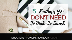 5 Purchases You Don't Need to Make to Launch