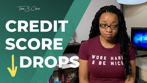 7 Common Reasons Why Your Credit Score Went Down (pt. 2)