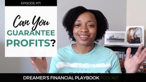 Can You Guarantee Profits?
