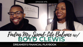 Finding My Spend-Life Balance with Boyd Clewis