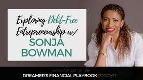 Exploring Debt-Free Entrepreneurship with Sonja Bowman