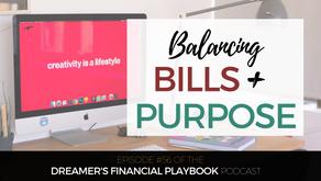 Balancing Bills and Purpose