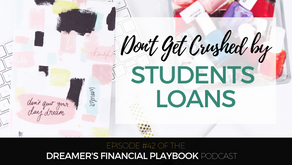 Don't Get Crushed by Student Loans