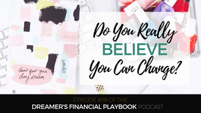 Do You Really Believe You Can Change?