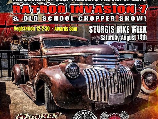The Church of Chop presents the 7th annual End of Days Sturgis Ratrod Invasion Show!