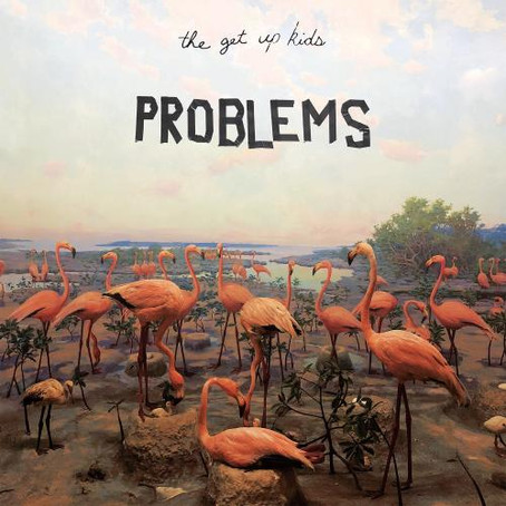 The Get Up Kids - Problems (Album Review)