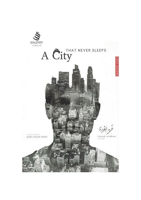 A City That Never Sleeps