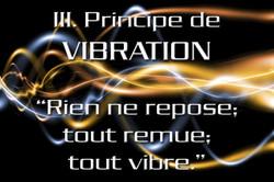 Principe de Vibration