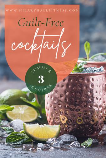 Guilt-Free Summer Cocktails