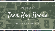 Top 11 Teen Boy Books For The Athlete