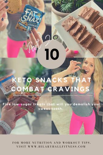 10 Keto Snacks That Combat Cravings - Part 2