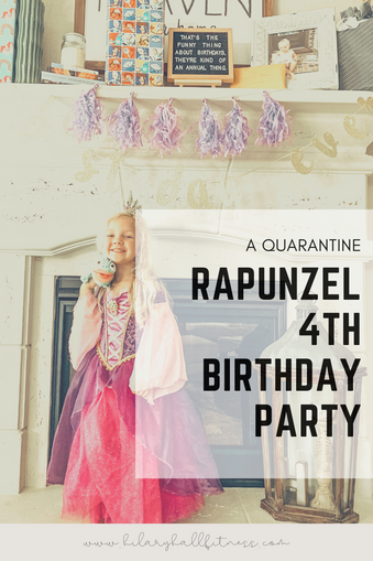 A Quarantine Rapunzel Birthday Party