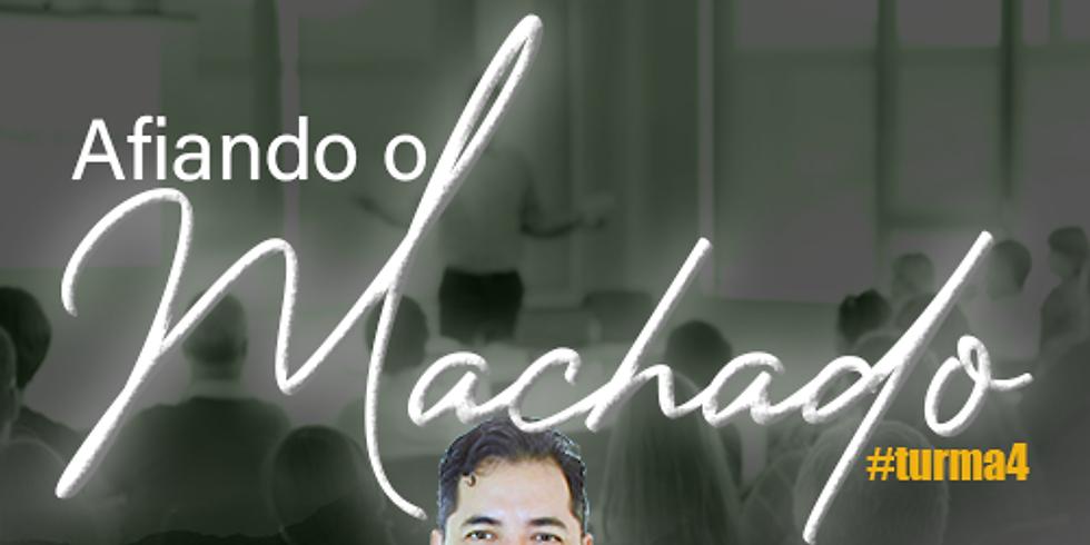 Afiando o Machado #turma4