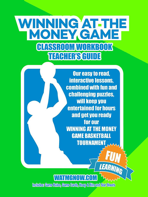 Winning At The Money Game Classroom Workbook Teacher's Guide