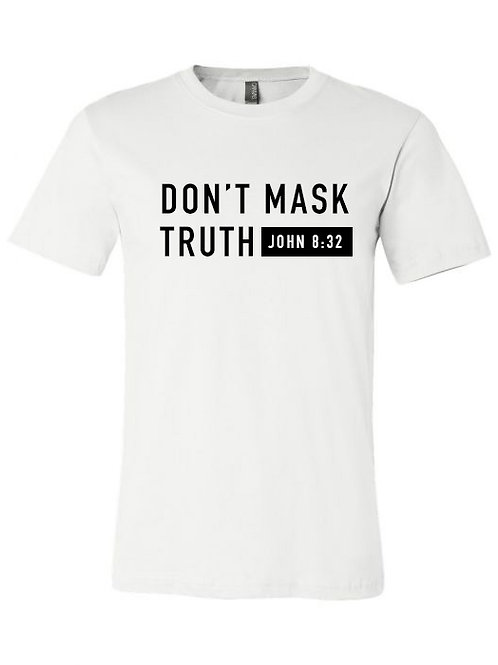Dont Mask Truth