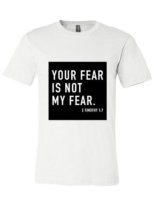Not My Fear T-Shirt | Black Box