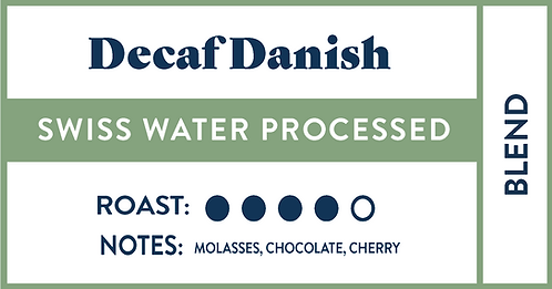 Decaf Danish | Bulk • 6lb