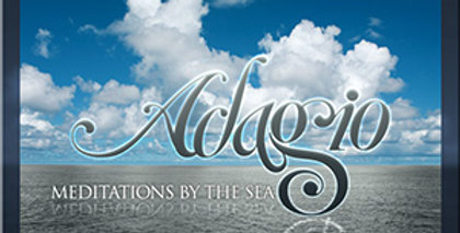 """Adagio Meditation by the Sea"" Album"