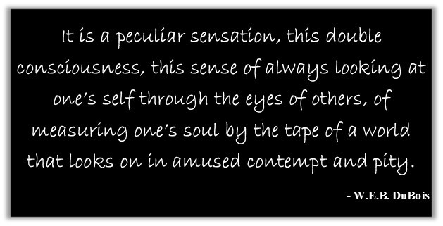 "From ""The Souls of Black Folk"" W.E.B. DuBois"