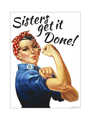 (Unframed) Sisters get it Done!