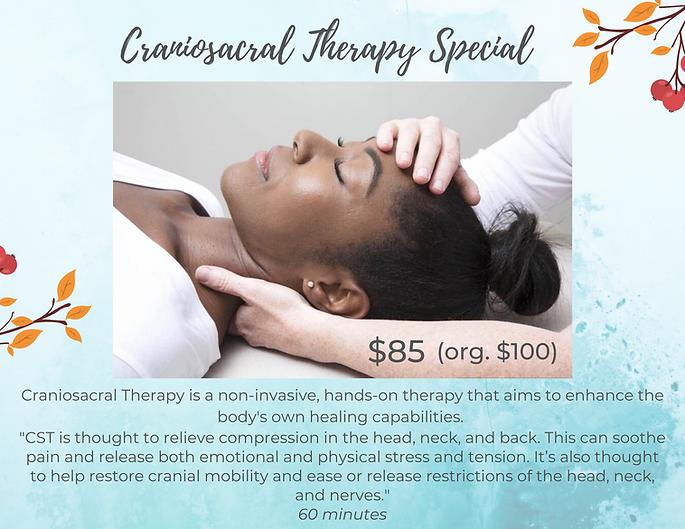 Craniosacral Therapy is a non-invasive,
