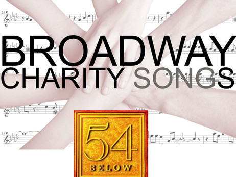 3rd Broadway Charity Songs Concert at 54 Below