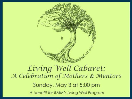 Living Well Cabaret- May 3rd, 2015