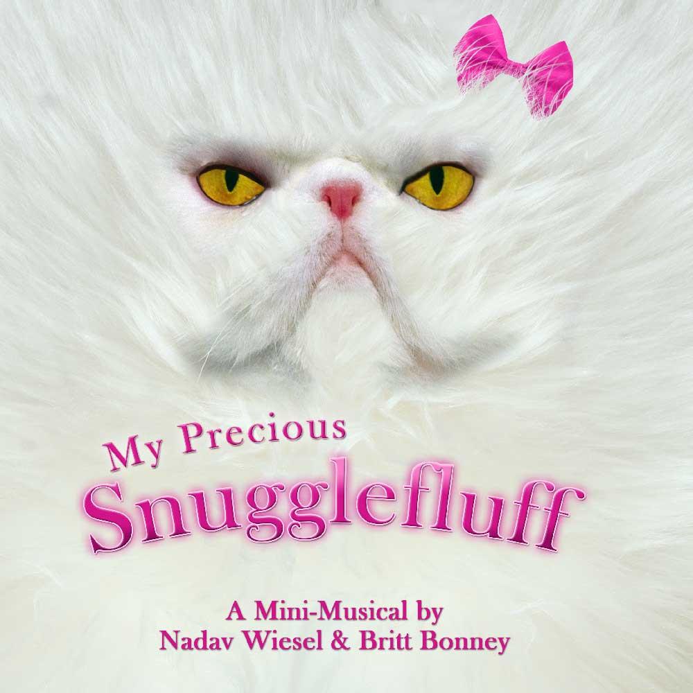 """""""My Precious Snugglefluff"""""""
