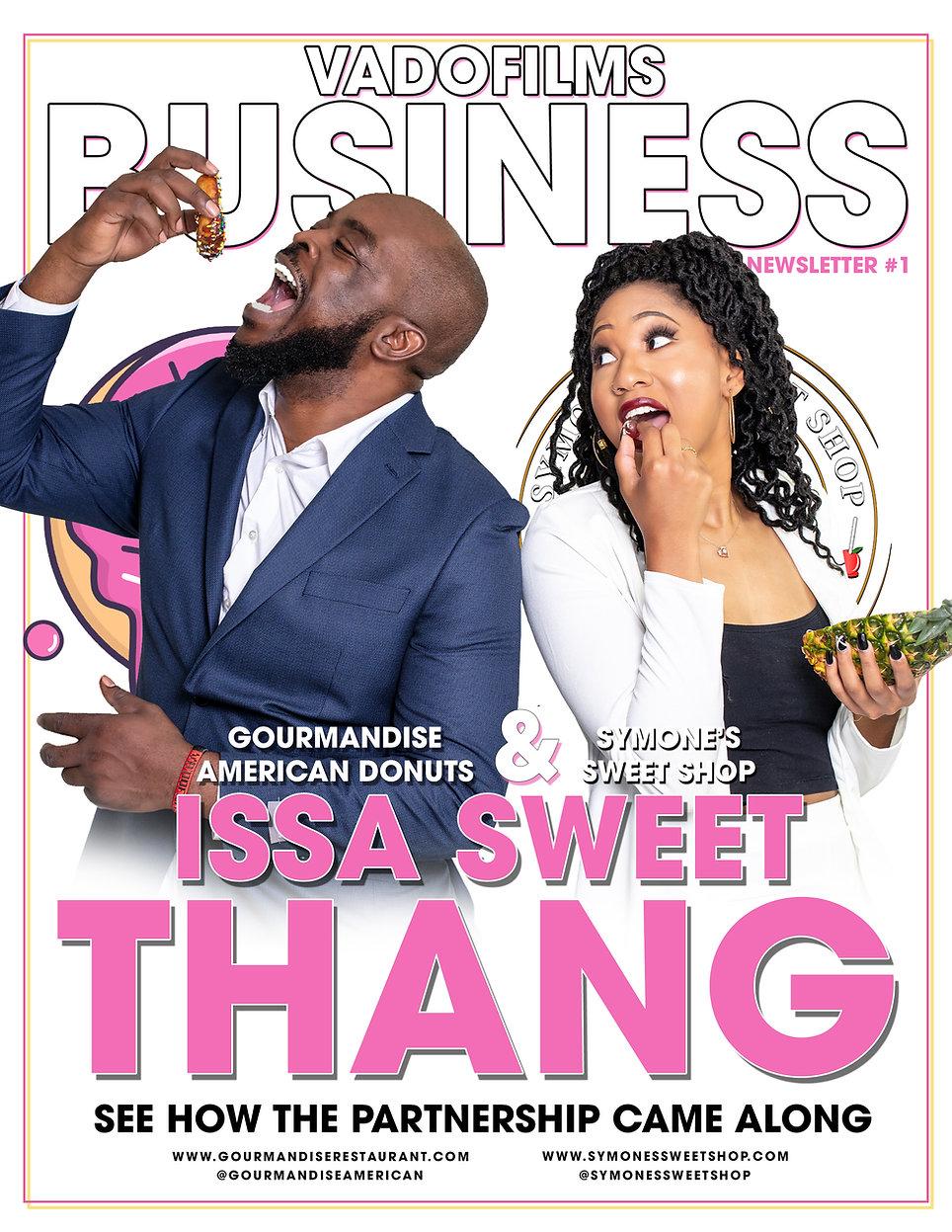 Vadofilms Business Newsletter  [Gourmandise & Symone Sweet Shop]