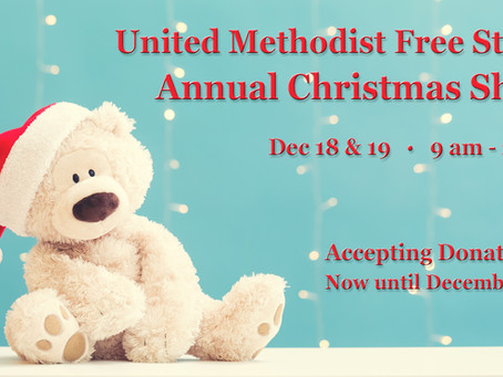United Methodist Free Store Annual Christmas Shop - Requesting Donations by December 12