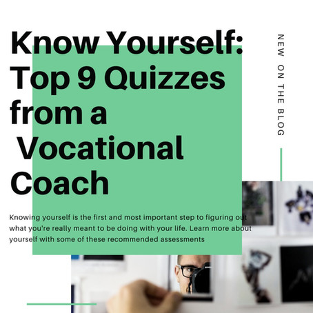 Know Yourself: Top 9 Assessments for Vocational Coaching