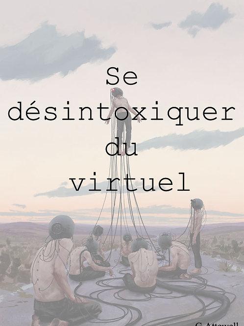 Se désintoxiquer du virtuel