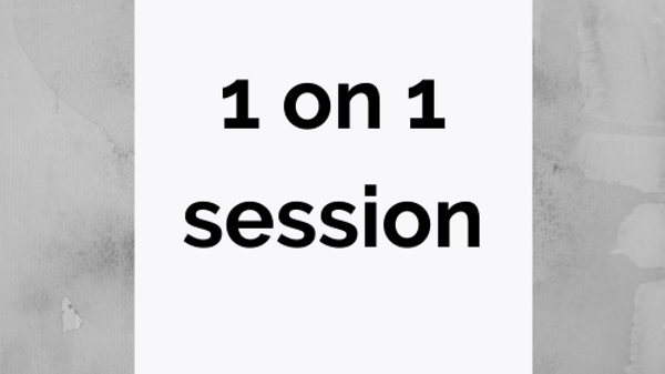 1 on 1 session