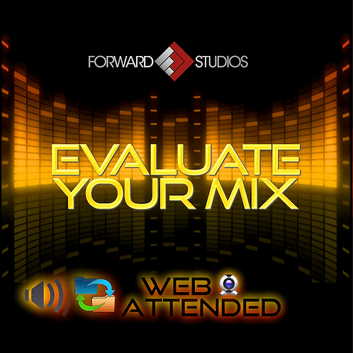 Evaluate Your Mix - Web Attended Session