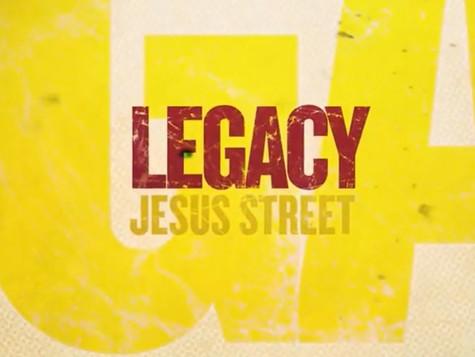 Legacy | Jesus Street