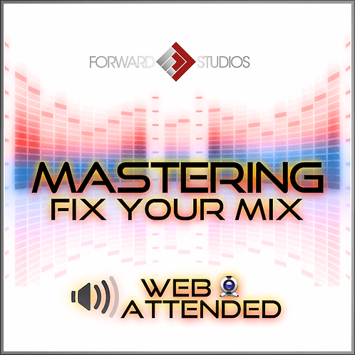 Mastering Fix Your Mix - Web Attended Session