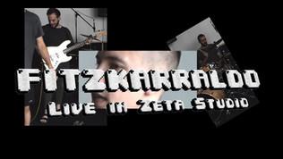 Fitzkarraldo - Live in Zeta Studio