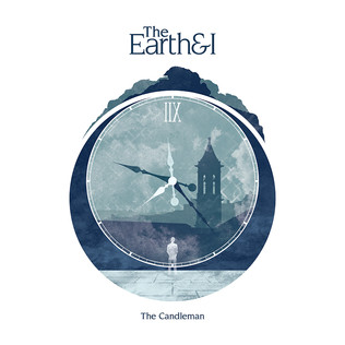 The Earth And I - The Candleman (2017)