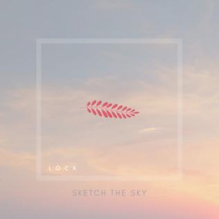 Sketch the Sky - LOCK