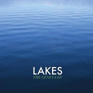 Lakes - The Geneva EP