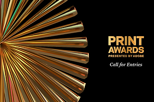 Announcing the New PRINT Awards! Call For Entries