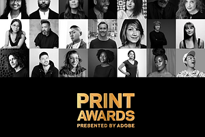 Who is judging the PRINT Awards, you ask?