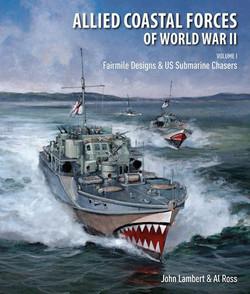Allied Coastal Forces of WW2 Vol 1
