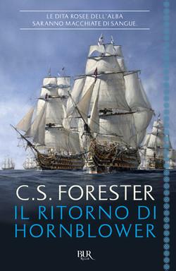 The Return of Hornblower. C S Forester