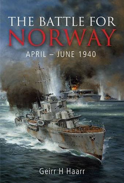 The Battle for Norway.Geirr Haarr