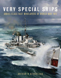 Very Special Ships. Arthur C Nicholson
